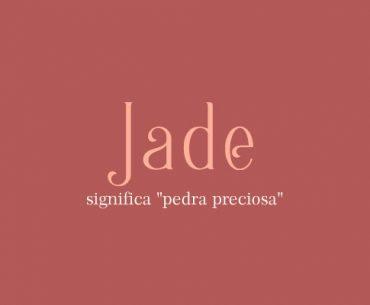 Significado do nome Jade